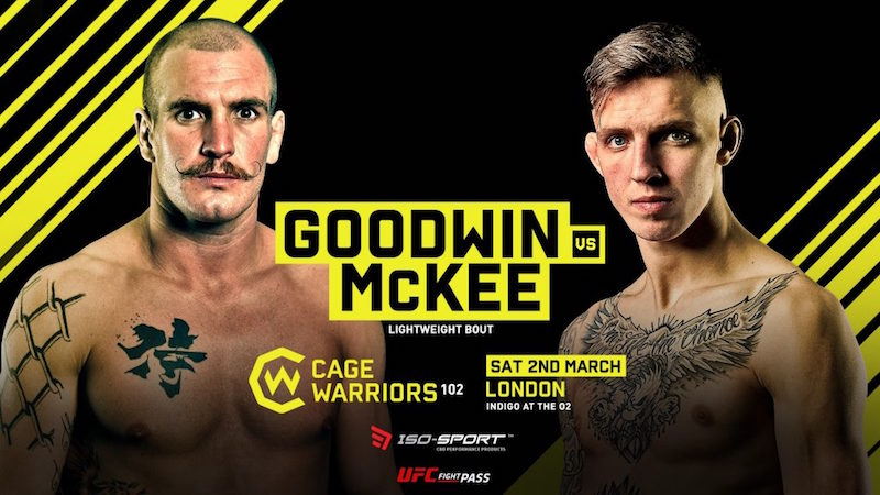 Cage Warriors 102: Goodwin vs. McKee Preview