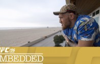 UFC 196 Embedded: EP.3