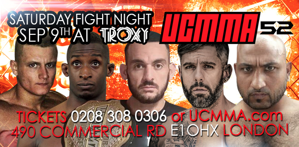 UCMMA 52 on Saturday 9th September