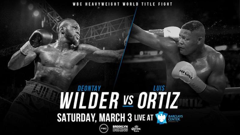 Wilder vs. Ortiz set for Saturday 3rd March