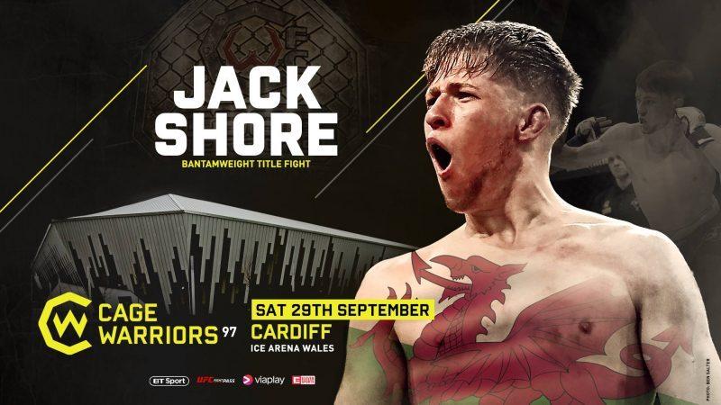 Cage Warriors 97: Jack Shore gets title shot