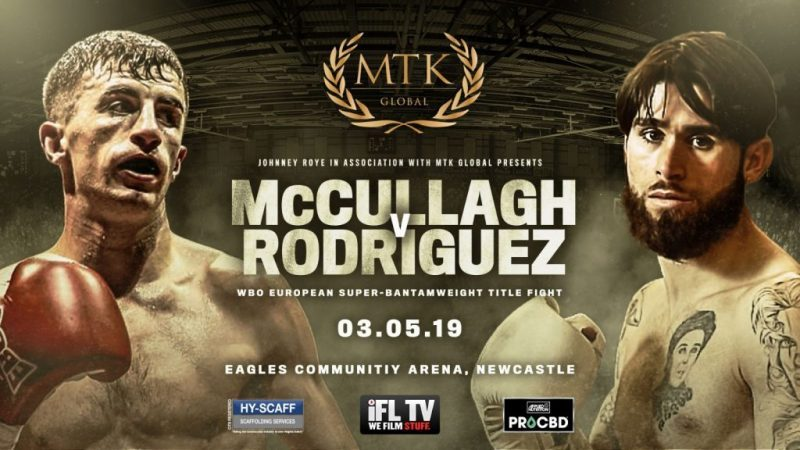 MTK Newcastle: McCullagh vs. Rodriguez on 3rd May